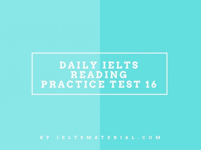 Daily IELTS Reading Practice Test 16