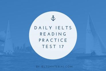 Improve IELTS Reading Skills with IELTS Reading Practice Test 17