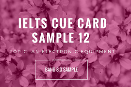 IELTS Cue Card Sample 12 By IELTS Material