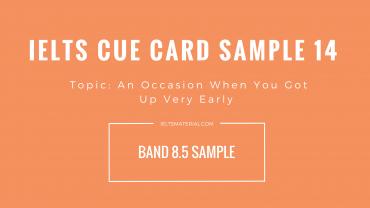 IELTS Cue Card Sample 14 By IELTSMaterial