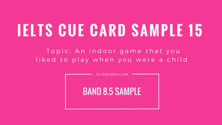 IELTS Cue Card Sample 15 By IELTSMAterial