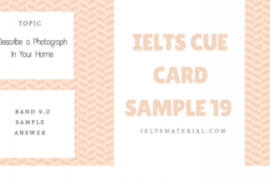 IELTS Cue Card Sample 19 by IELTSMATERIAL