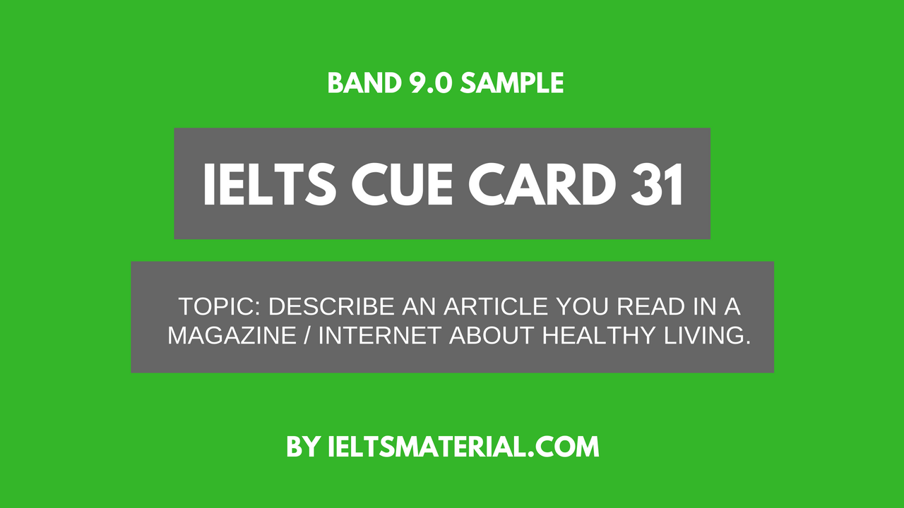 ielts cue card sample 31  topic an article about healthy