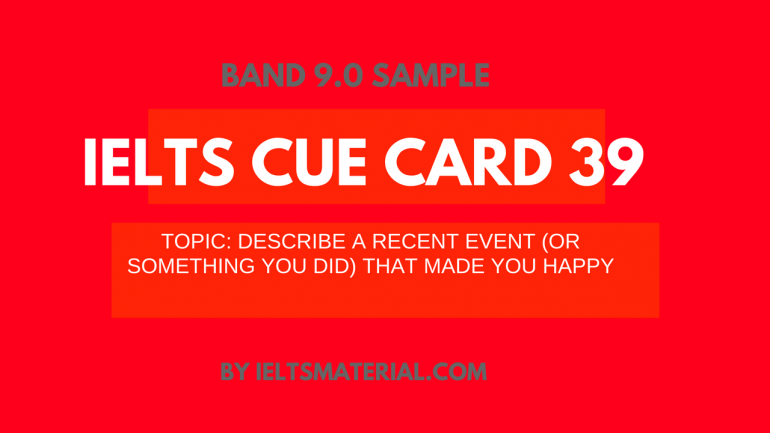 IELTS Cue Card Sample 39 by IELTSMATERIAL