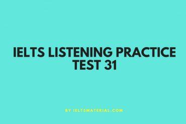 IELTS Listening Practice Test 31