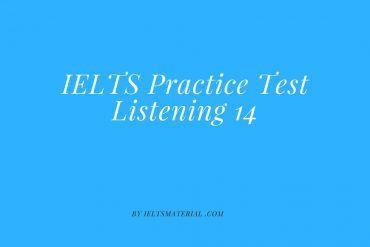 IELTS Practice Test Listening 14