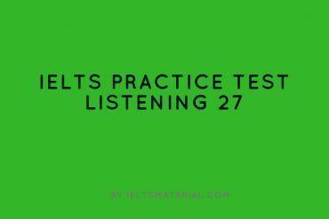 IELTS Listening Practice Test 27
