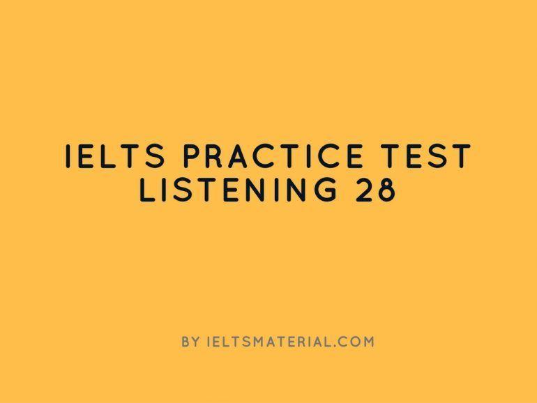 IELTS Listening Practice Test 28