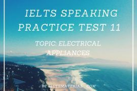 IELTS Speaking Practice Test 11