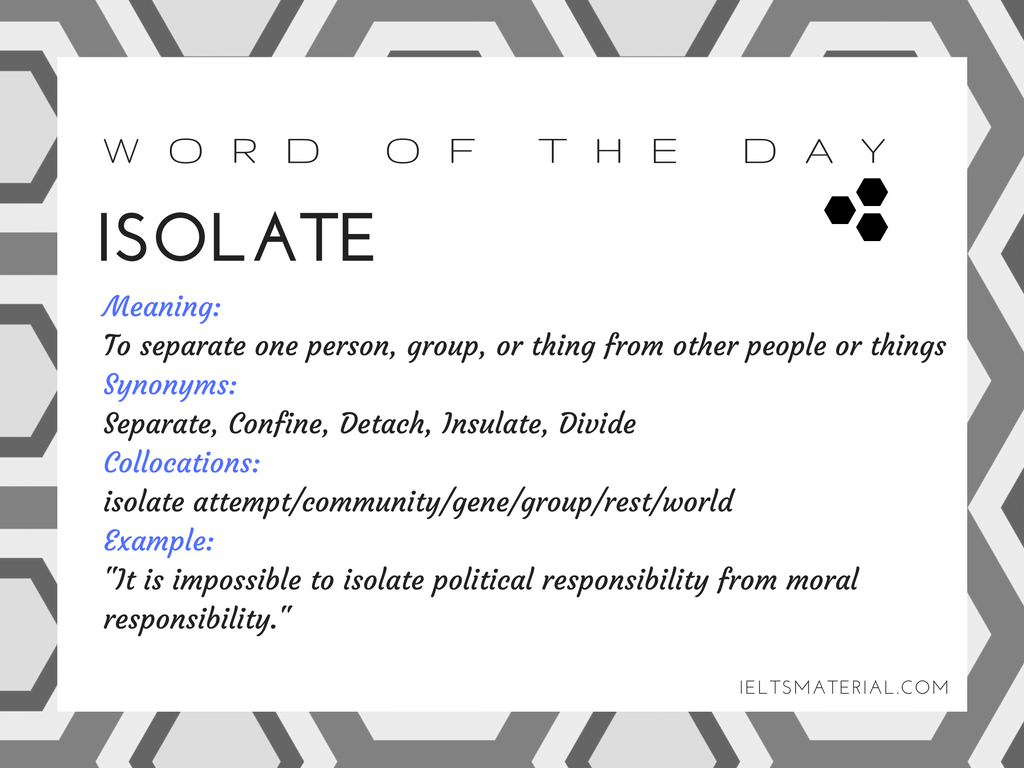 word of the day by ieltsmaterial - isolate