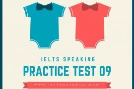 IELTS Speaking Practice Test 09