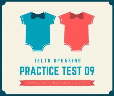 IELTS Speaking Practice Test 09