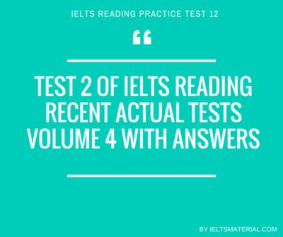 TEST 2 OF IELTS READING RECENT ACTUAL TESTS VOLUME 4 WITH ANSWERS