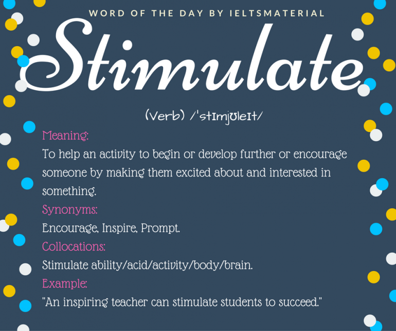 word of the day by ieltsmaterial - stimulate
