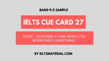 ielts cue card 27 by ieltsmaterial