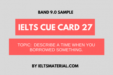 ielts cue card 27 by ieltsmaterial
