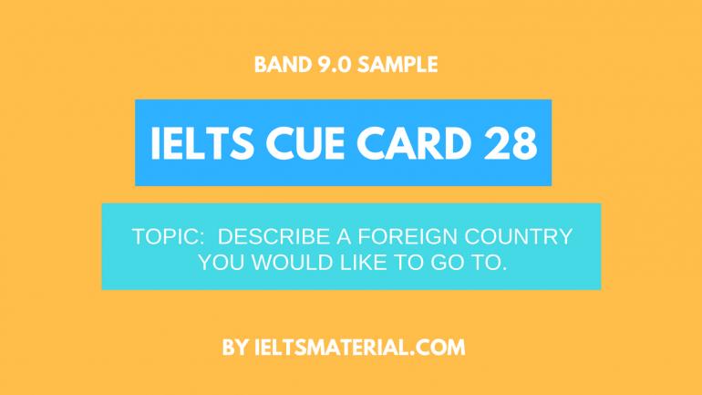 ielts cue card 28 by ieltsmaterial