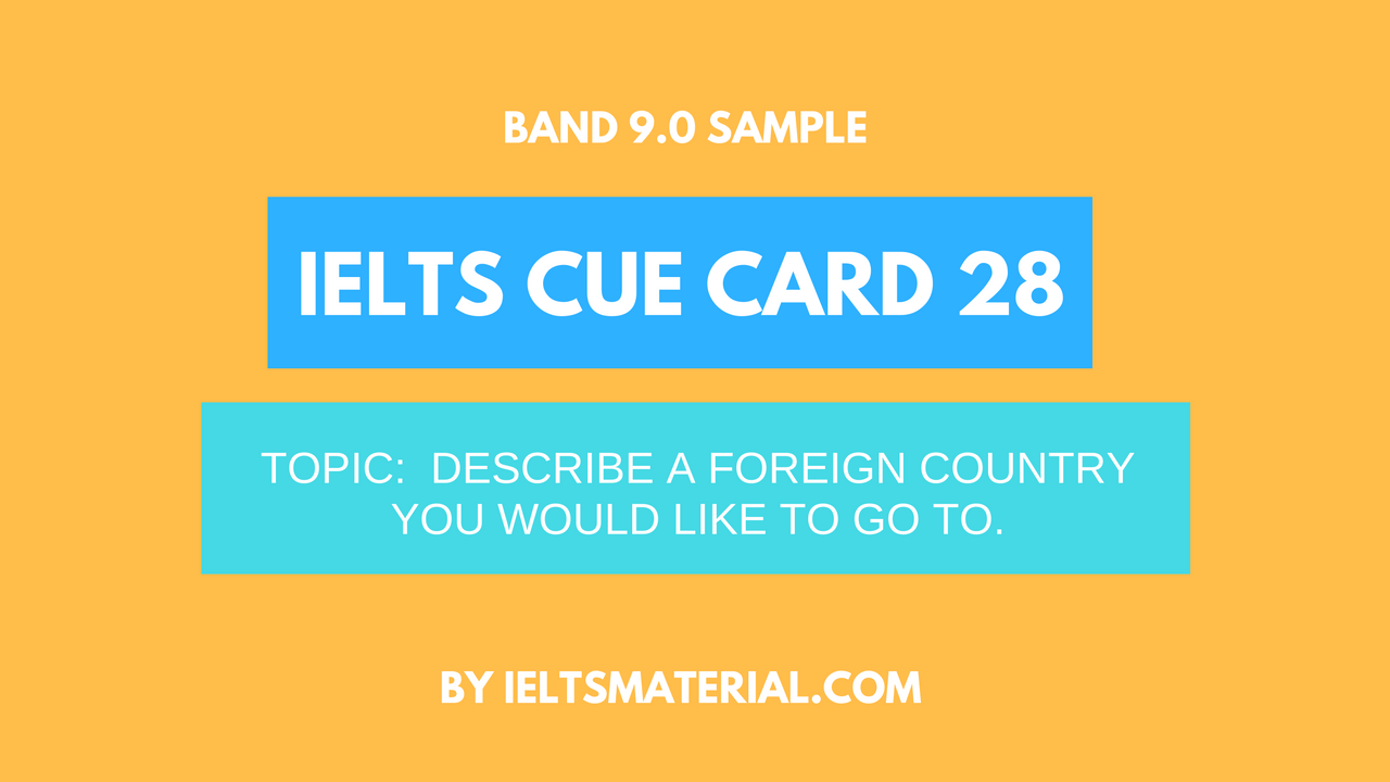 ielts cue card 28 by ieltsmaterial