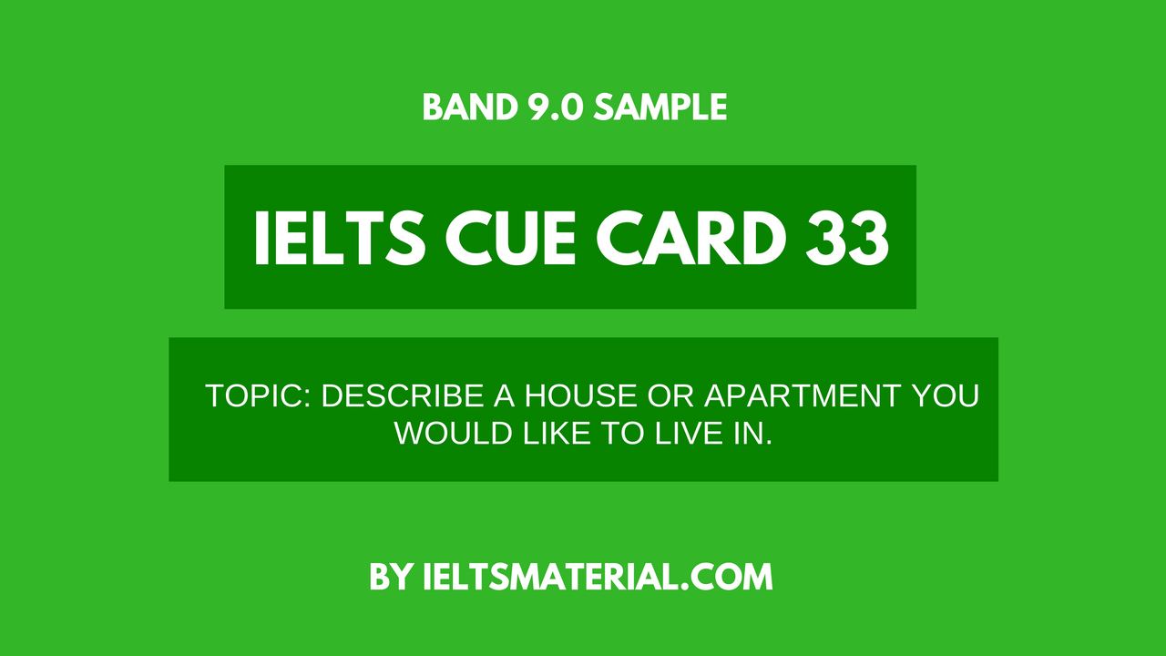 describe your ideal house ielts