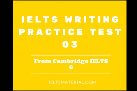ielts writing practice test 3 by ieltsmaterial
