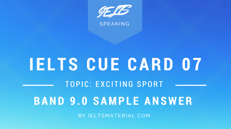 ieltsmaterial.com-ielts cue card 07 for ielts speaking part 2