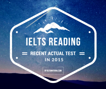 ieltsmaterial.com-ielts reading recent actual test
