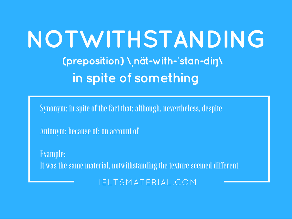 Notwithstanding – Word of the Day for IELTS
