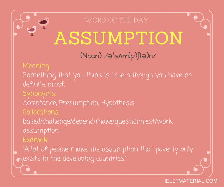 word of the day by ieltsmaterial - assumption