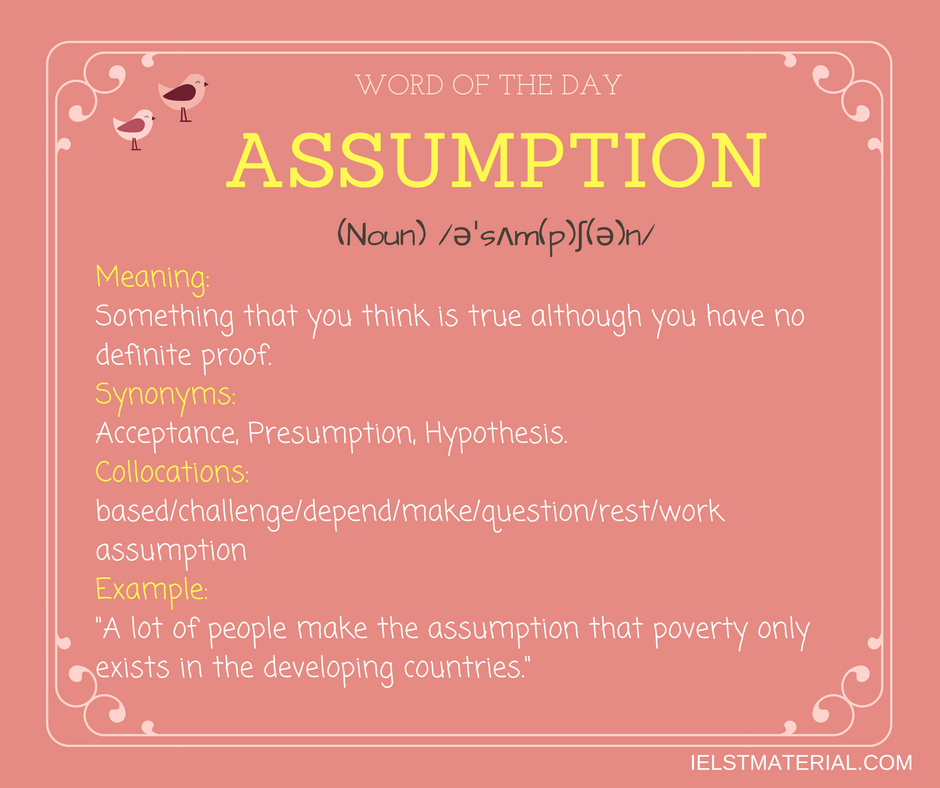 Assumption – Word Of The Day For IELTS