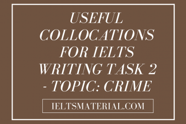 useful collocations for ielts writing task 2 - topic crime by ieltsmaterial.com