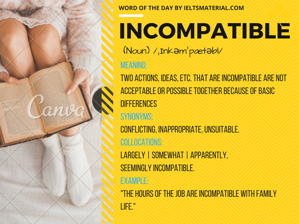word of the day by ieltsmaterial - incompatible