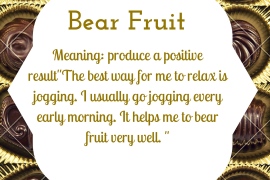 idiom of the day by ieltsmaterial - bear fruit