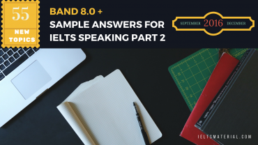 55 NEW TOPICS FOR IELTS SPEAKING PART 2