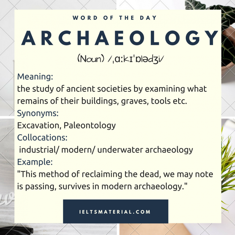 word-of-the-day-by-ieltsmateria-archaeology