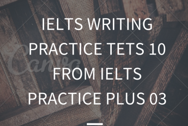 IELTS Writing Practice Test 10