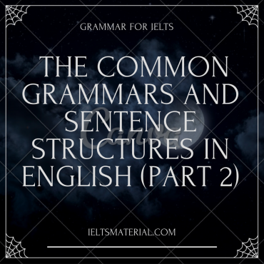the-common-grammars-and-sentence-structures-in-english-part-2the-common-grammars-and-sentence-structures-in-english-part-2