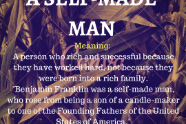 idiom of the day by ieltsmaterial.com - a self made man