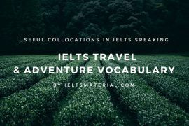 IELTS Travel & Adventure Vocabulary: Useful Phrases & Expressions In IELTS Speaking