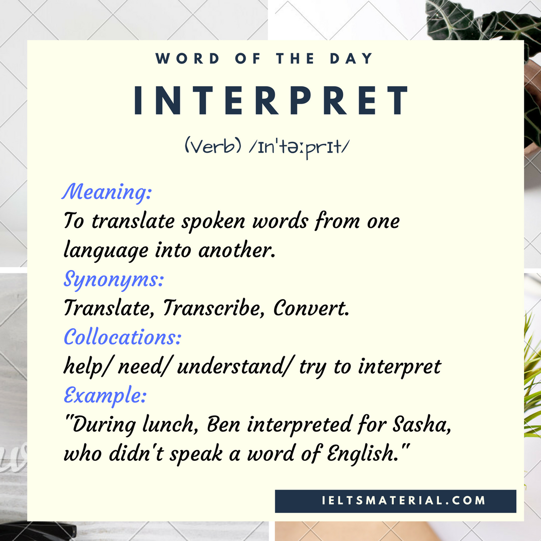 Interpret – Word Of The Day For IELTS
