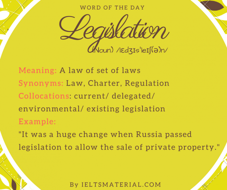 word of the day by ieltsmaterial - legislation