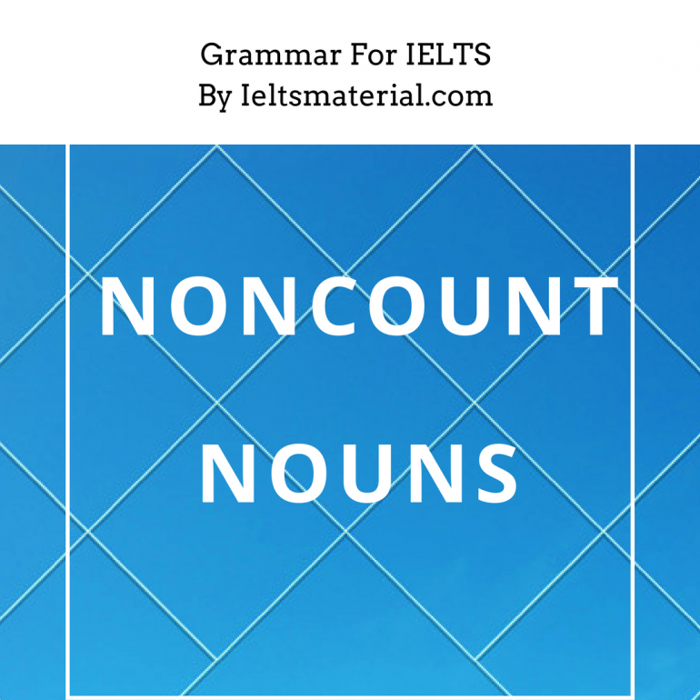 grammar for ielts by ieltsmaterial - noncount nouns
