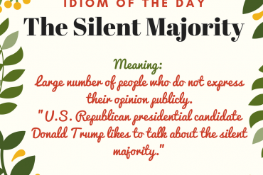idiom of the day by ieltsmaterial.com - the silent majority