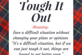 Tough It Out
