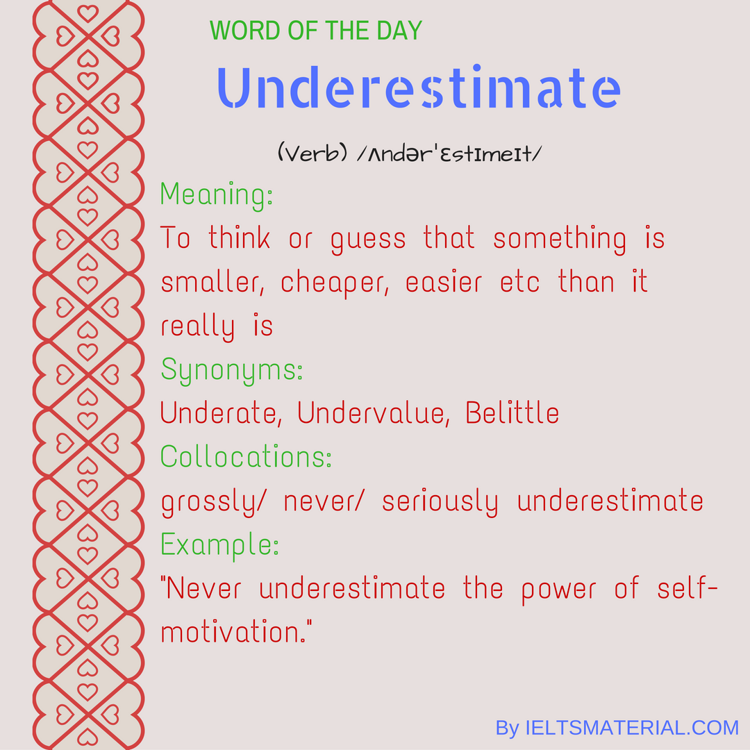 word of the day by ieltsmaterial - underestimate