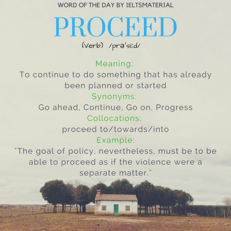 word of the day by ieltsmaterial - proceed