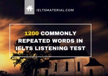 1200 commonly repeated words in IELTS Listening Test