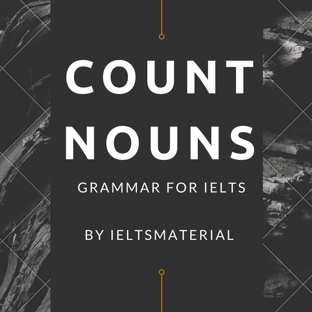 Grammar For IELTS: Count Nouns