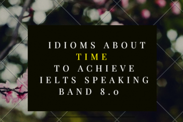 ielts idioms about time by ieltsmaterial