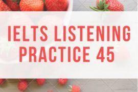 IELTS Listening Practice 45