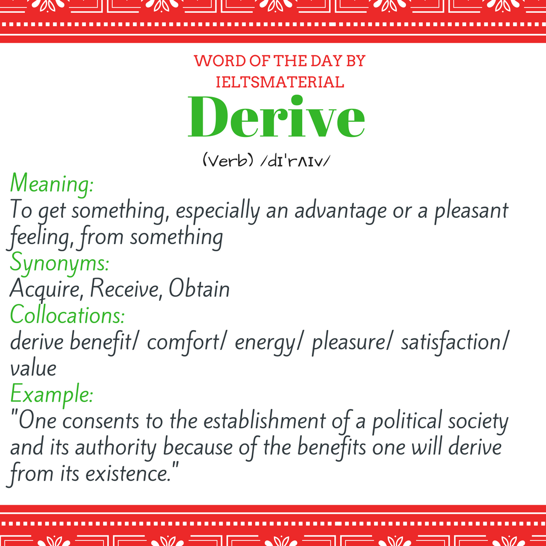word of the day by ieltsmaterial - derive